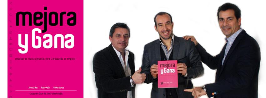 Pablo Autor de Mejora y Gana junto a Ximo Salas y Pablo Adán